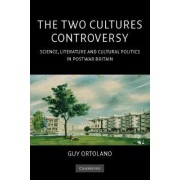 The Two Cultures Controversy by Guy Ortolano