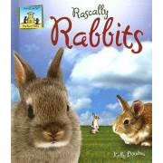 Rascally Rabbits by Kelly Doudna