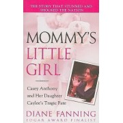 Mommy's Little Girl by Diane Fanning