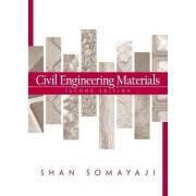 Civil Engineering Materials by Shan Somayaji