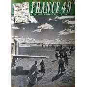 France Magazine N° 111 Du 28/08/1949 - Quatre Scouts Francais Traversent L'amerique Du Nord En Canoe. Fiers D'etre Paysans. Un Conte Exotique La Maison Des Singes.