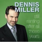 Stillustrated Ranting After All These Years by Dennis Miller