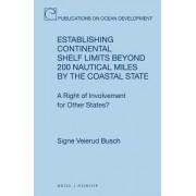 Establishing Continental Shelf Limits Beyond 200 Nautical Miles by the Coastal State by Signe Veierud Busch