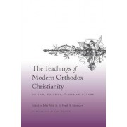 The Teachings of Modern Orthodox Christianity on Law, Politics, and Human Nature by Jr. John Witte