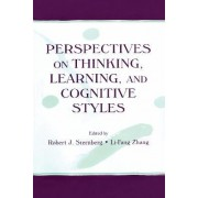 Perspectives on Thinking, Learning and Cognitive Styles by Robert J. Sternberg