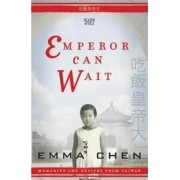 Emperor Can Wait by Emma Chen