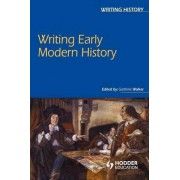 Writing Early Modern History by Garthine Walker