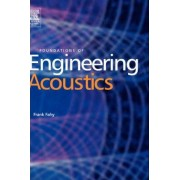 Foundations of Engineering Acoustics by Frank Fahy