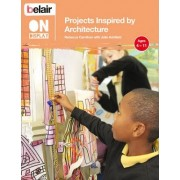 Belair on Display: Projects Inspired by Architecture by Rebecca Carnihan