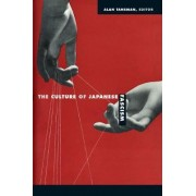 The Culture of Japanese Fascism by Alan Tansman