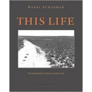 This Life by Karel Schoeman