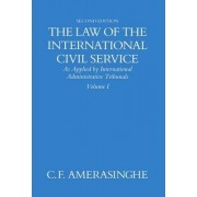 The Law of the International Civil Service: Volume I by C. F. Amerasinghe