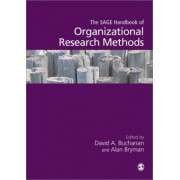 The Sage Handbook of Organizational Research Methods by Alan Bryman