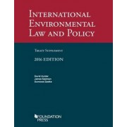 International Environmental Law and Policy Treaty Supplement by David Hunter