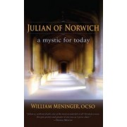 Julian of Norwich by William A. Meninger