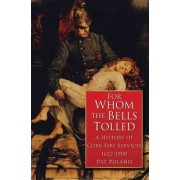 For Whom the Bells Tolled by Pat Poland