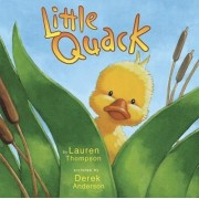 Little Quack by Lauren Thompson