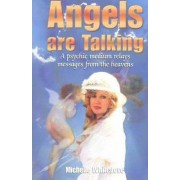 Angels are Talking by Michelle Whitedove