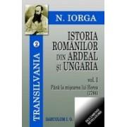 Istoria romanilor din Ardeal si Ungaria, Vol I-II.
