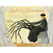 Sophies Masterpiece by Eileen Spinelli