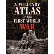 A Military Atlas of the First World War by Arthur Banks