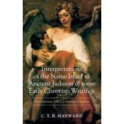 Interpretations of the Name Israel in Ancient Judaism and Some Early Christian Writings by C. T. R. Hayward