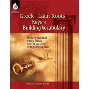 Greek & Latin Roots by Timothy V Rasinski