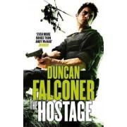 The Hostage by Duncan Falconer