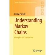 Understanding Markov Chains by Nicolas Privault