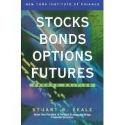 Stocks, Bonds, Options, Futures by Stuart R Veale