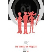 The Manhattan Projects: Volume 1 by Nick Pitarra