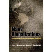 Many Globalizations by Peter L. Berger