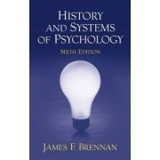 History and Systems of Psychology by James F. Brennan