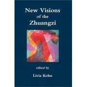 New Visions of the Zhuangzi by Livia Kohn