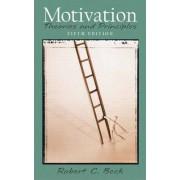 Motivation by Robert C. Beck