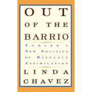 Out of the Barrio by Linda Chavez