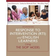 Response to Intervention (RTI) and English Learners by Jana J. Echevarria