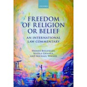 Freedom of Religion or Belief by Heiner Bielefeldt