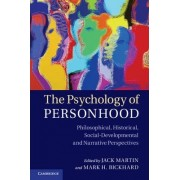 The Psychology of Personhood by Jack Martin
