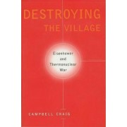 Destroying the Village by Campbell Craig