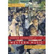 The Norton Anthology of Western Music: Volume 3 by J. Peter Burkholder