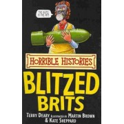 The Blitzed Brits by Terry Deary