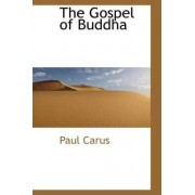 The Gospel of Buddha by Dr Paul Carus