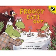 Froggy Eats Out by Jonathan London