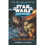 Unifying Force by James Luceno