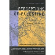 Perceptions of Palestine: With a New Afterword by Kathleen Christison