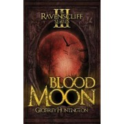 Blood Moon by Geoffrey Huntington
