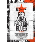 Red Army Faction Blues by Ada Wilson