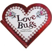 Love Bugs by David A Carter