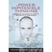 The Power of Impossible Thinking by Yoram Wind
